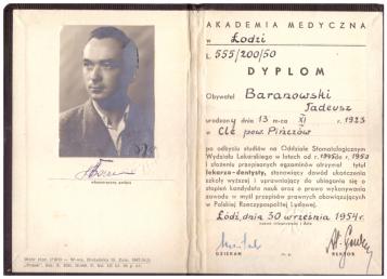 Tadeusz Baranowski – Doktor Stomatologii Częstochowa, Żołnierz Wyklęty i Obywatel Przeklęty.